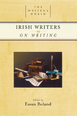 Image for Irish Writers on Writing (The Writer's World)