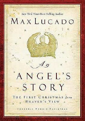 An Angel's Story, Max Lucado