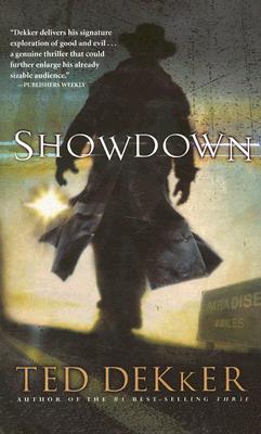 Showdown (Paradise Series, Book 1) (The Books of History Chronicles), TED DEKKER