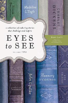 Eyes to See, Volume Two, BRET LOTT