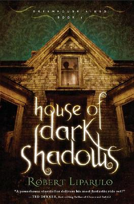 Image for House of Dark Shadows (Dreamhouse Kings Series, Book 1)