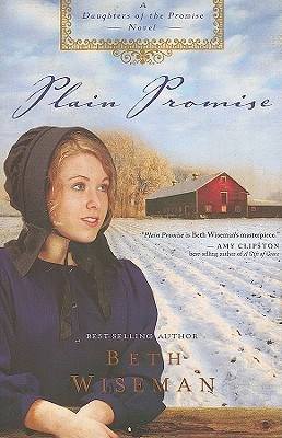 Plain Promise (A Daughters of the Promise Novel), Beth Wiseman