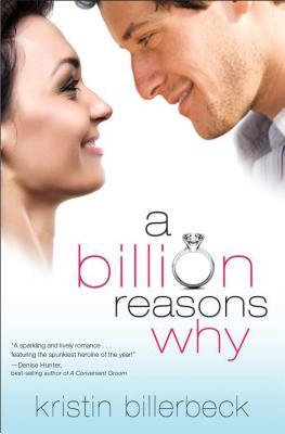 A Billion Reasons Why, Kristin Billerbeck