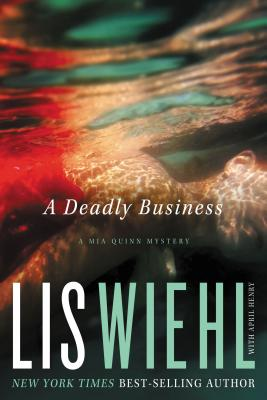 Image for A Deadly Business (A Mia Quinn Mystery, Book 2)