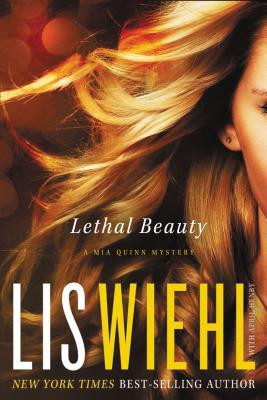 Image for Lethal Beauty (A Mia Quinn Mystery)