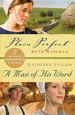 Image for Plain Perfect / A Man Of His Word