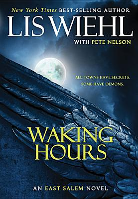 Image for Waking Hours (The East Salem Trilogy)
