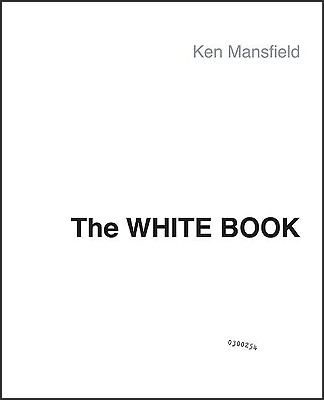 Image for The White Book: The Beatles, the Bands, the Biz An Insider's Look at an Era