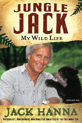 Image for Jungle Jack : My Wild Life