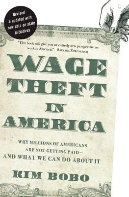 Image for Wage Theft in America: Why Millions of Americans Are Not Getting Paid- And What