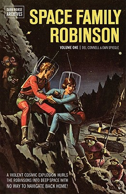 Image for Space Family Robinson Archives Volume 1 (Dark Horse Archives: Space Family Robinson)