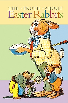 Image for The Truth about Easter Rabbits