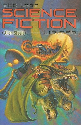 Image for The Last Science Fiction Writer