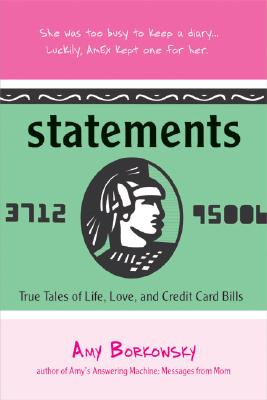 Image for Statements; True Tales of Life, Love, and Credit Card Bills