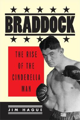 Image for Braddock  The Rise Of Cinderella Man