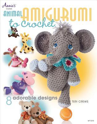 Animal Amigurumi to Crochet (Annie's Crochet), Crews, Teri