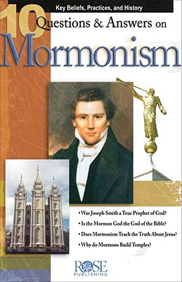 Image for 10 Questions & Answers on Mormonism