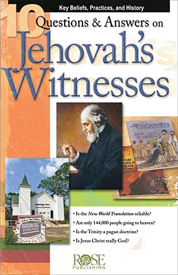 Image for 10 Questions & Answers on Jehovah's Witnesses