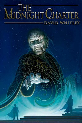 The Midnight Charter (Agora Trilogy (Hardcover (Roaring Brook Press)), Whitley, David