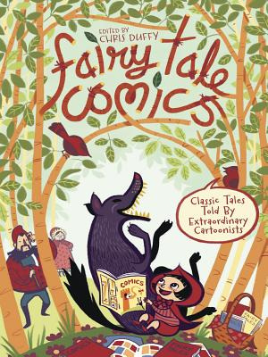 Image for Fairy Tale Comics: Classic Tales Told by Extraordinary Cartoonists