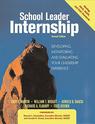 Image for School Leader Internship: Developing, Monitoring and Evaluating Your Leadership Experience