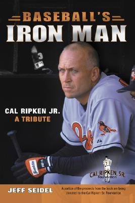 Image for Baseball's Iron Man: Cal Ripken JR. a Tribute