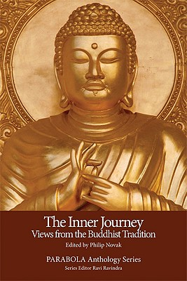 The Inner Journey: Views from the Buddhist Tradition (Parabola Anthology) (PARABOLA Anthology Series)