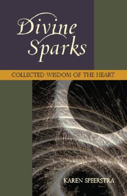 Image for Divine Sparks: Collected Wisdom of the Heart