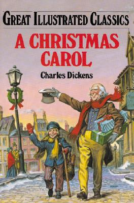 Image for A Christmas Carol (Great Illustrated Classics)