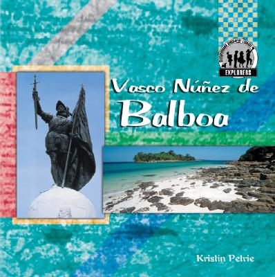 Image for Vasco Nunez de Balboa (Checkerboard Biography Library - Explorers)