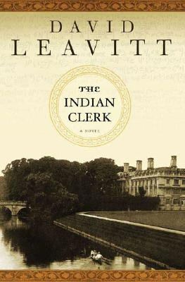 The Indian Clerk, a Novel, Leavitt, David