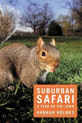 Image for Suburban Safari : A Year on the Lawn