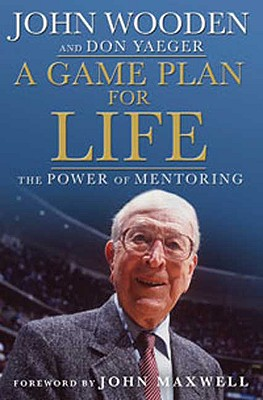Image for A Game Plan for Life: The Power of Mentoring