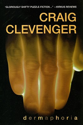 Dermaphoria, Craig Clevenger