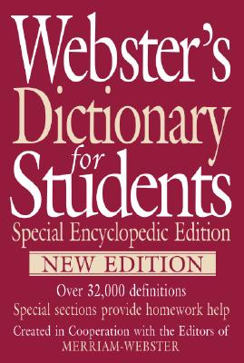Webster's Dictionary for Students, Special Encyclopedic Edition, New Edition