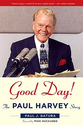 Image for Good Day!: The Paul Harvey Story