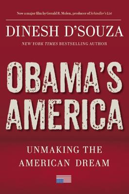 Image for Obama's America: Unmaking the American Dream
