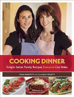 Image for COOKING DINNER SIMPLE ITALIAN FAMILY RECIPES EVERYONE CAN MAKE