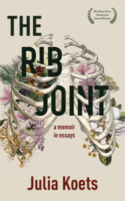 Image for RIB JOINT: A MEMOIR IN ESSAYS