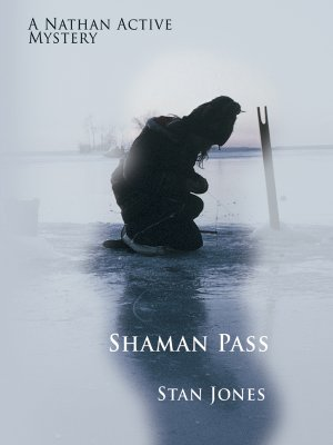 Image for Shaman Pass: A Nathan Active Mystery