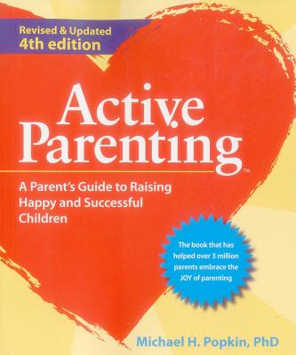 Image for Active Parenting: A Parent's Guide to Raising Happy and Successful Children