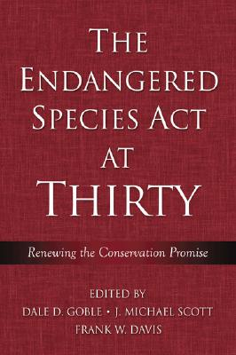 Image for The Endangered Species Act at Thirty: Vol. 1: Renewing the Conservation Promise