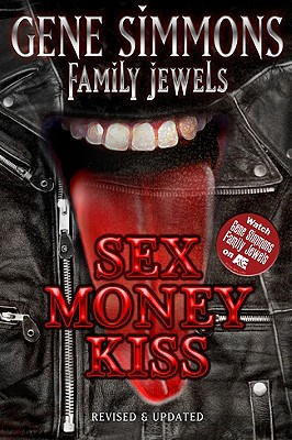 Image for Sex Money Kiss (Gene Simmons Family Jewels)