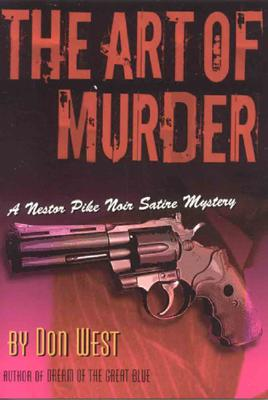 The ART OF MURDER, West, Don