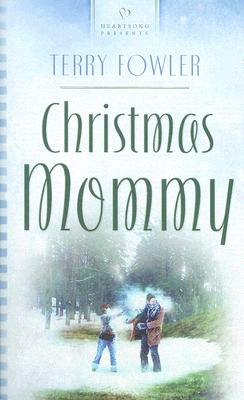 Image for Christmas Mommy (Cornerstone Community Church Series #1) (Heartsong Presents #722)