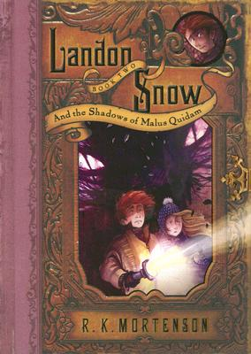 Image for Landon Snow and the Shadows of Malus Quidam (Landon Snow, Book 2)