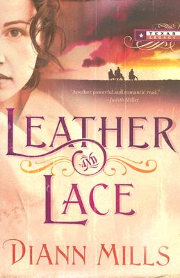 Image for Leather and Lace (Texas Legacy, Book 1)