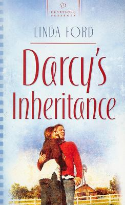 Darcy's Inheritance  [Heartsong], Linda Ford