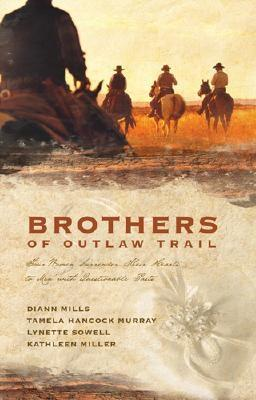 Image for Brothers of the Outlaw Trail: The Peacemaker/A Gamble on Love/Outlaw Sheriff/Reuben's Atonement (Heartsong Novella Collection)