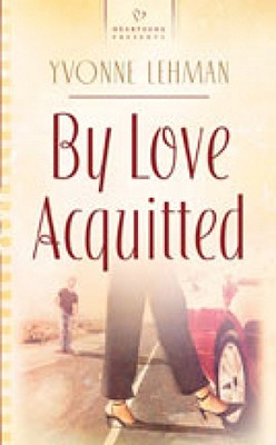 Image for By Love Acquitted (Heartsong 746)